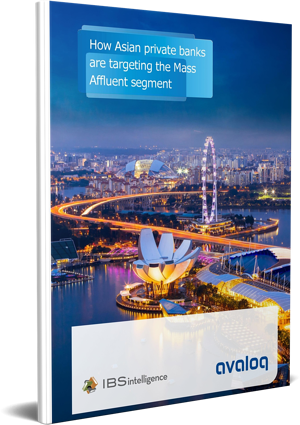 3D Cover_Avaloq Whitepaper How Asian private banks are targeting the Mass Affluent Segment