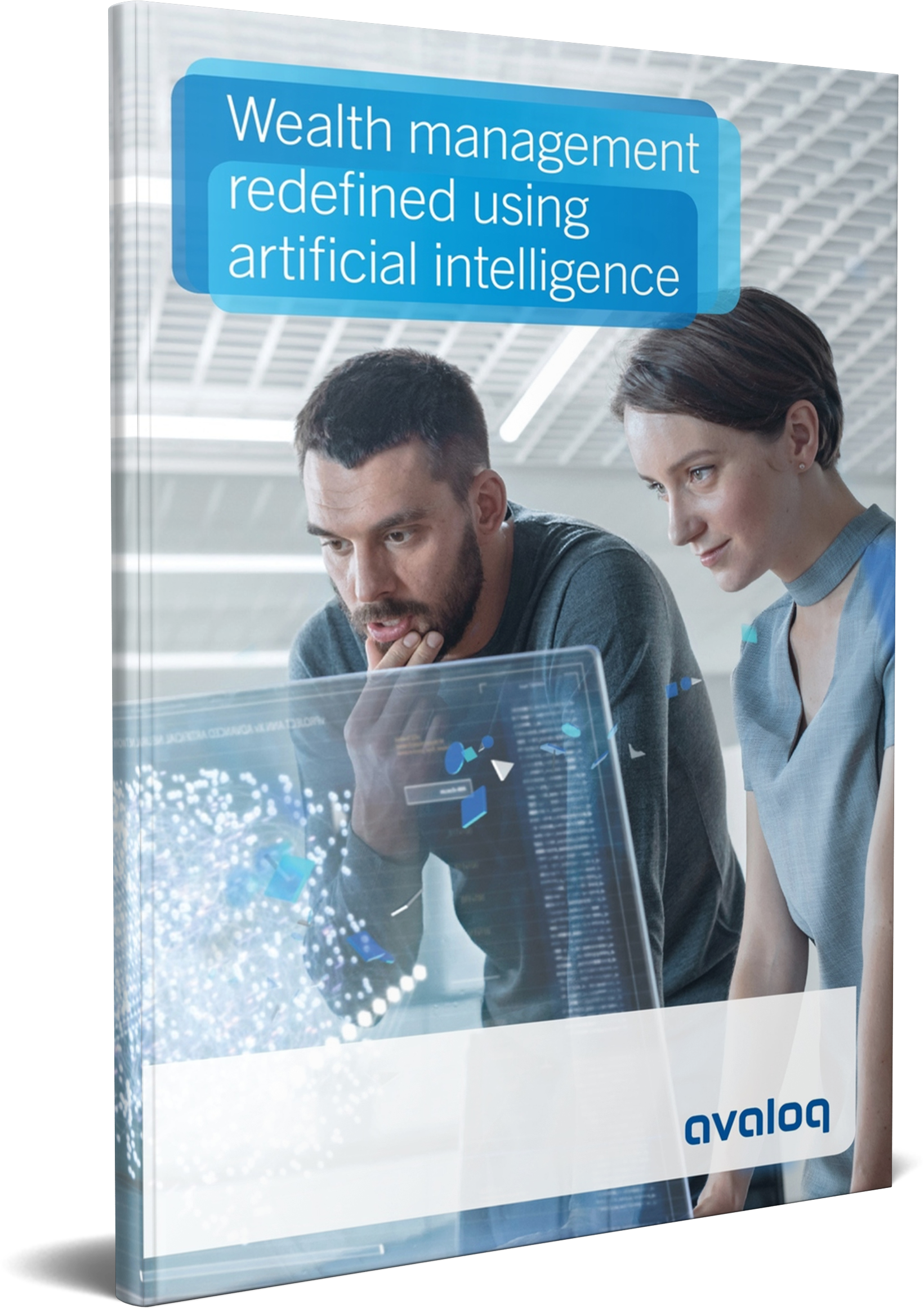 Wealth management redefined using artificial intelligence